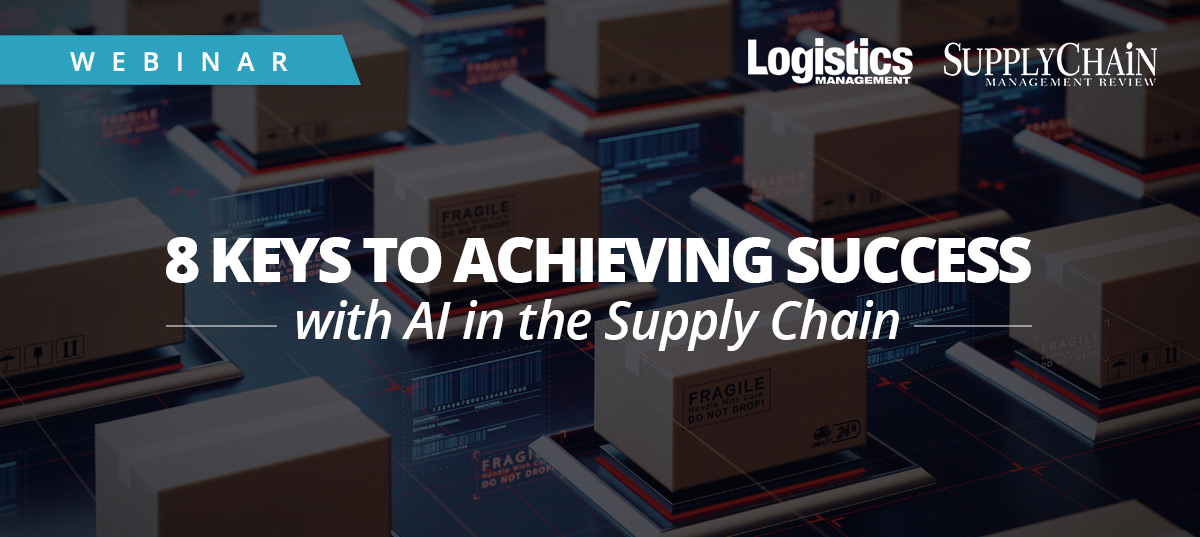 8 Keys to Achieving Success with AI in the Supply Chain